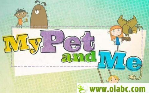 CBeebies教育节目: 萌宠与我 My Pet and Me 第二季全20集 高清720P 带字幕