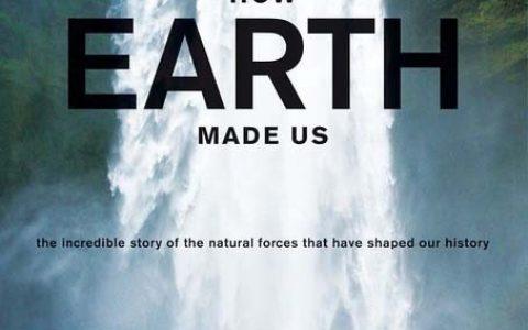 00部纪录片 - 大人小孩一起看 之一 地球造人.How.Earth.Made.Us.2010.中英字幕.1080P